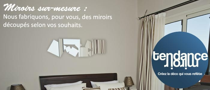Miroirs avec des formes personnalisés